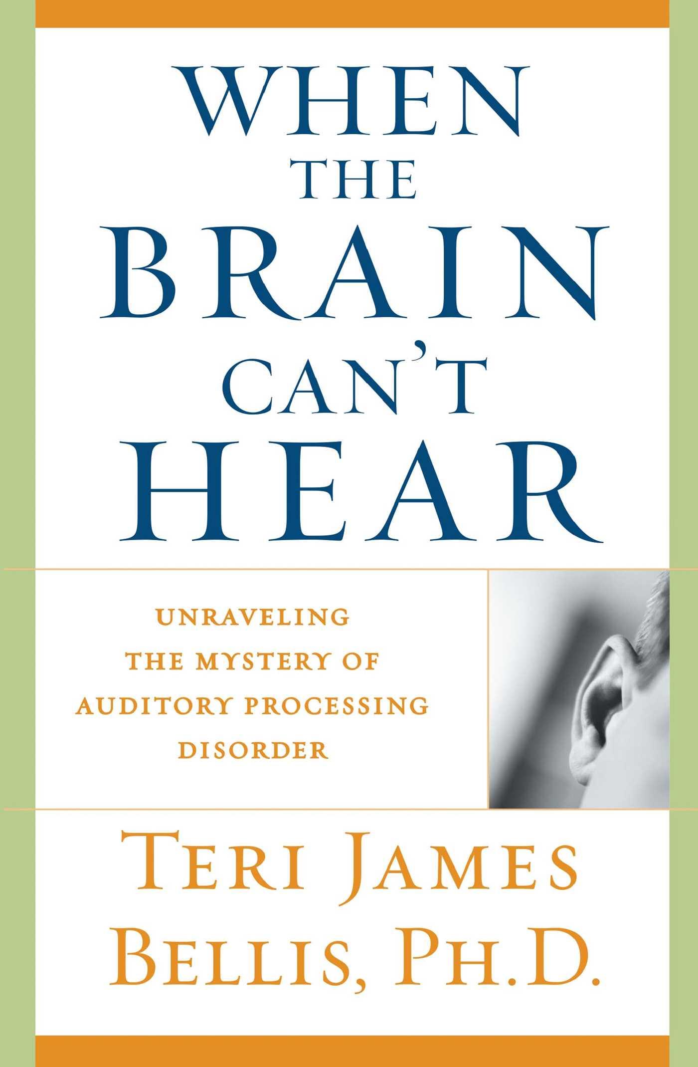 When the brain cant hear 9780743428644 hr