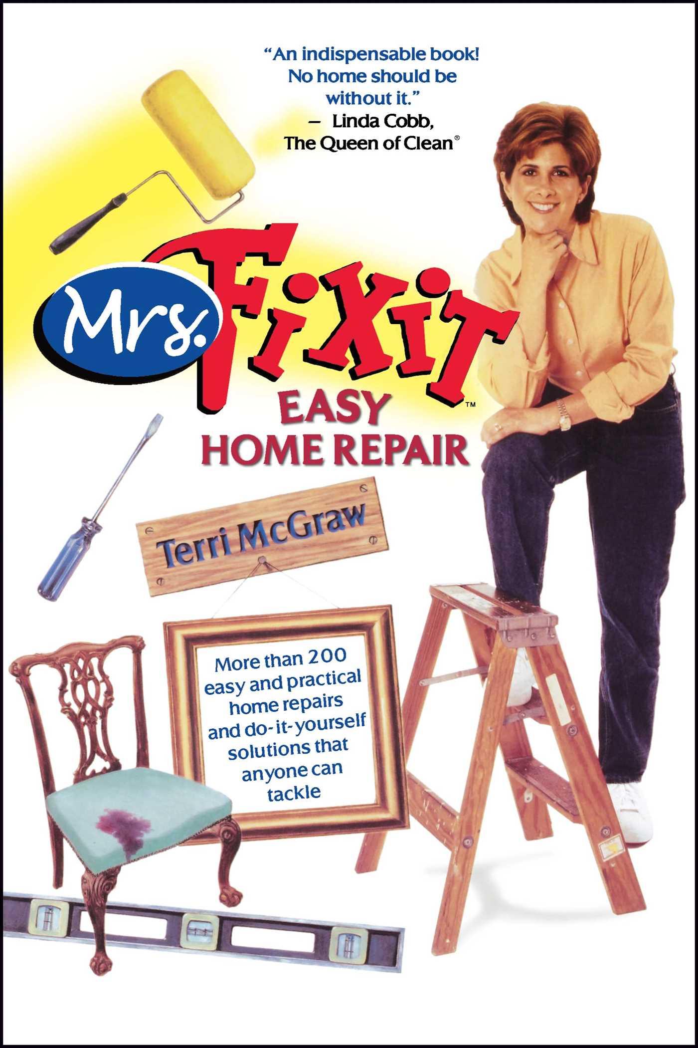 Mrs fixit easy home repair book by terri mcgraw official mrs fixit easy home repair 9780743439640 hr solutioingenieria Images