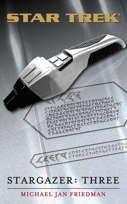 Star Trek: The Next Generation: Stargazer: Three