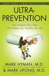 Buy Ultraprevention:The 6-Week Plan That Will Make You Healthy for Life