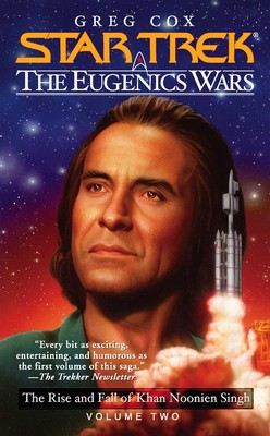 Star Trek: The Eugenics Wars: The Rise and Fall of Khan Noonien Singh