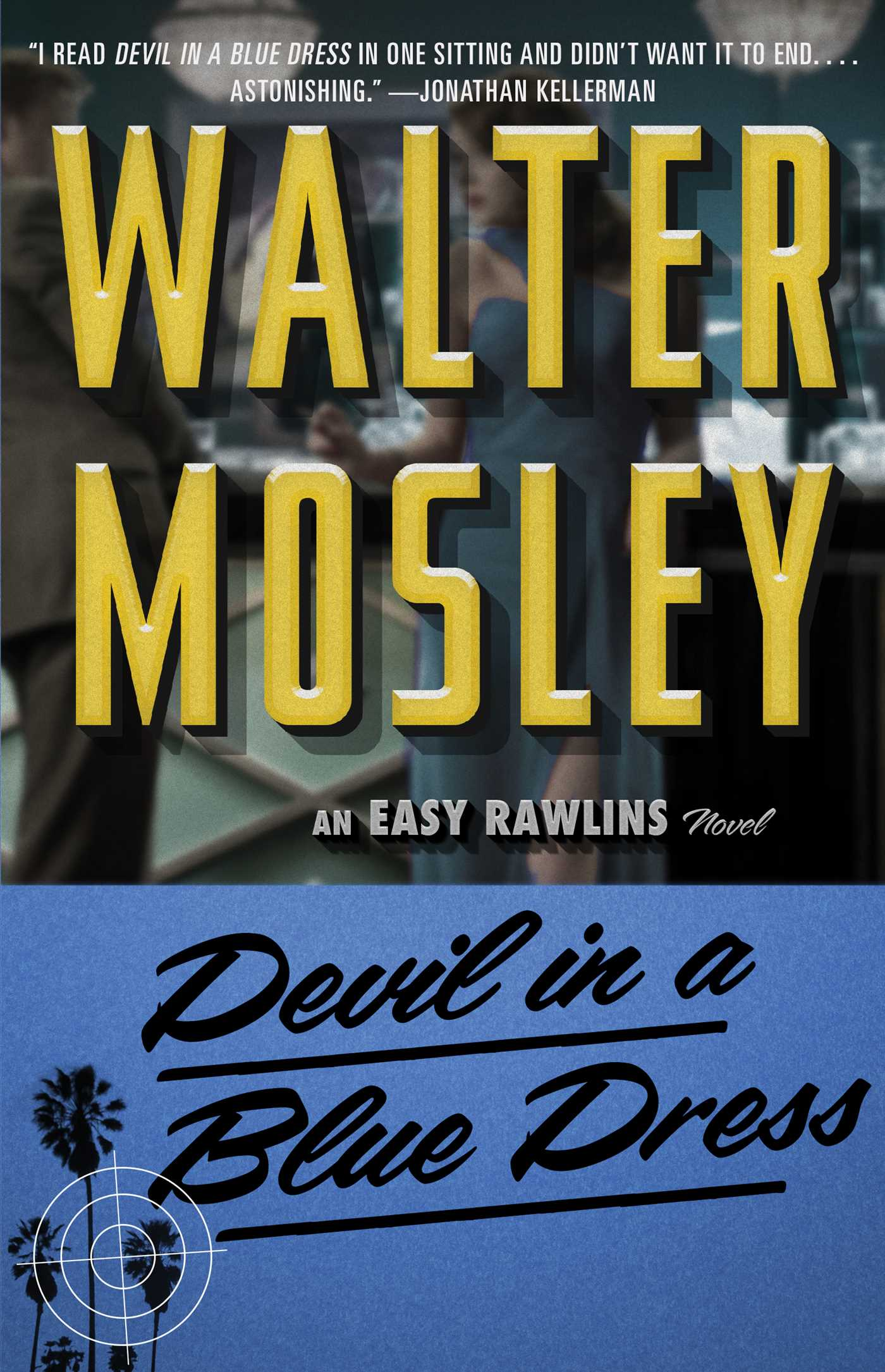 Devil In A Blue Dress Book By Walter Mosley Official