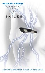 Vulcan's Soul #2: Exiles