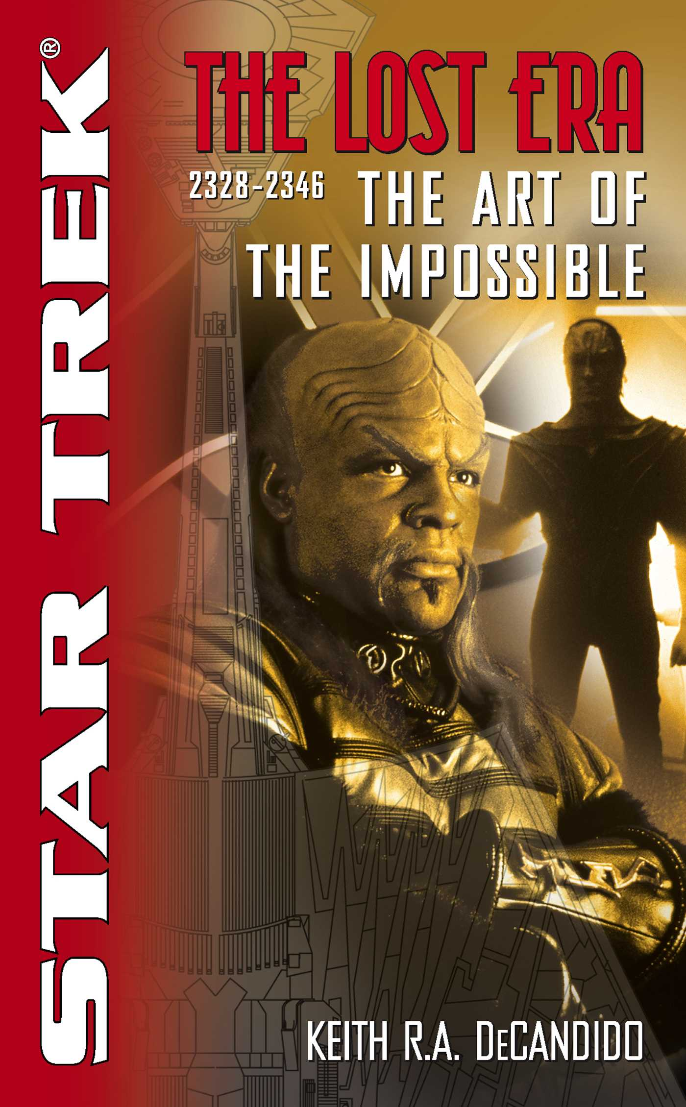 Book Cover Image (jpg): The Star Trek: The Lost era: 2328-2346: The Art of  the Impossible