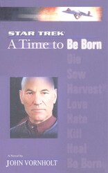 A Star Trek: The Next Generation: Time #1: A Time to Be Born