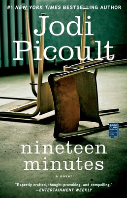 Nineteen Minutes | Book by Jodi Picoult | Official Publisher Page