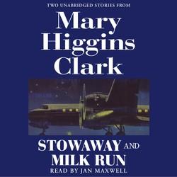 Stowaway and Milk Run