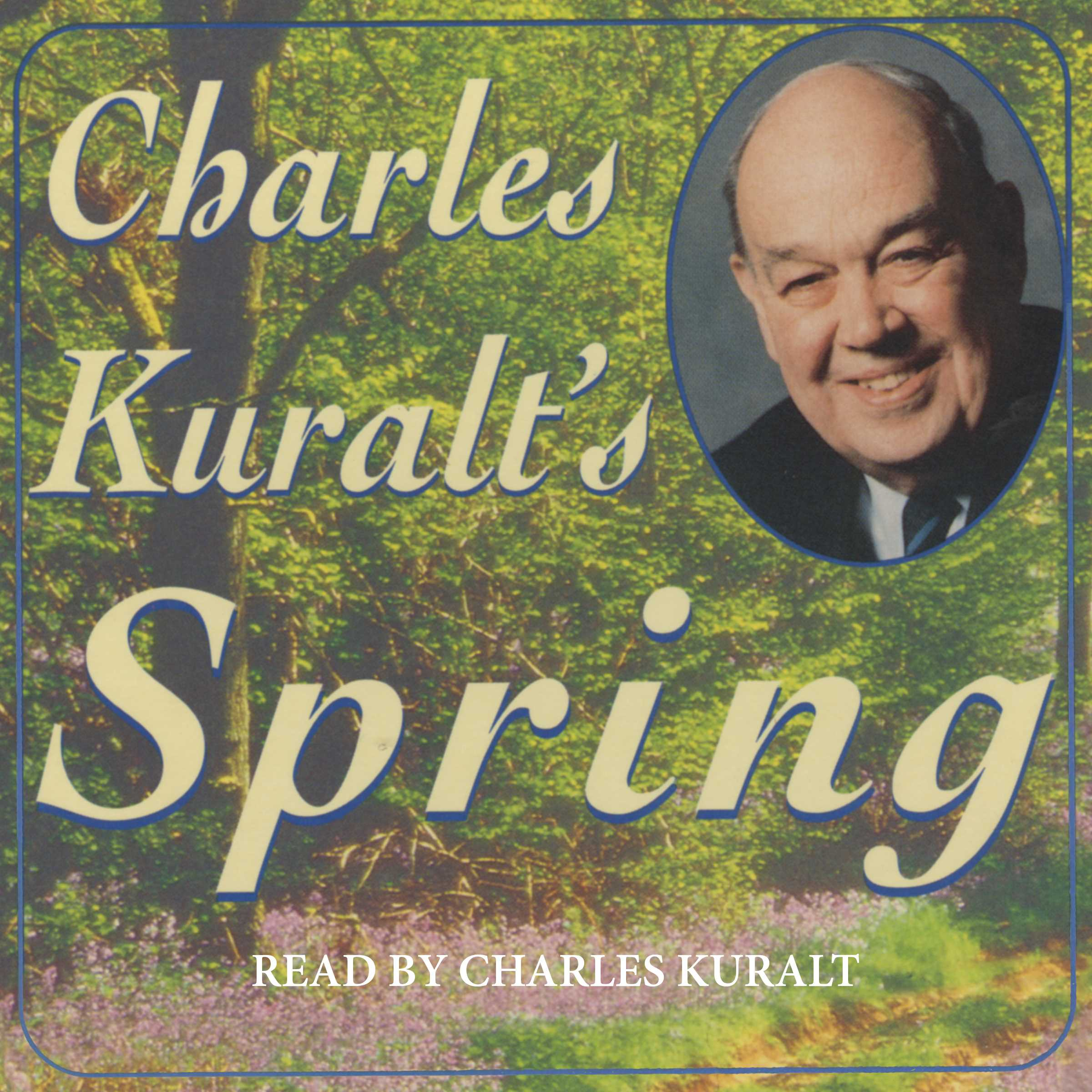 charles kuralt life essays The charles kuralt collection: charles kuralt's america a life on the road 5 copies charles kuralt talked about his book, charles kuralt's america, published by putnam publishing group he reminisced about his favorite places in the us he was formerly a host of sunday morning on cbs.