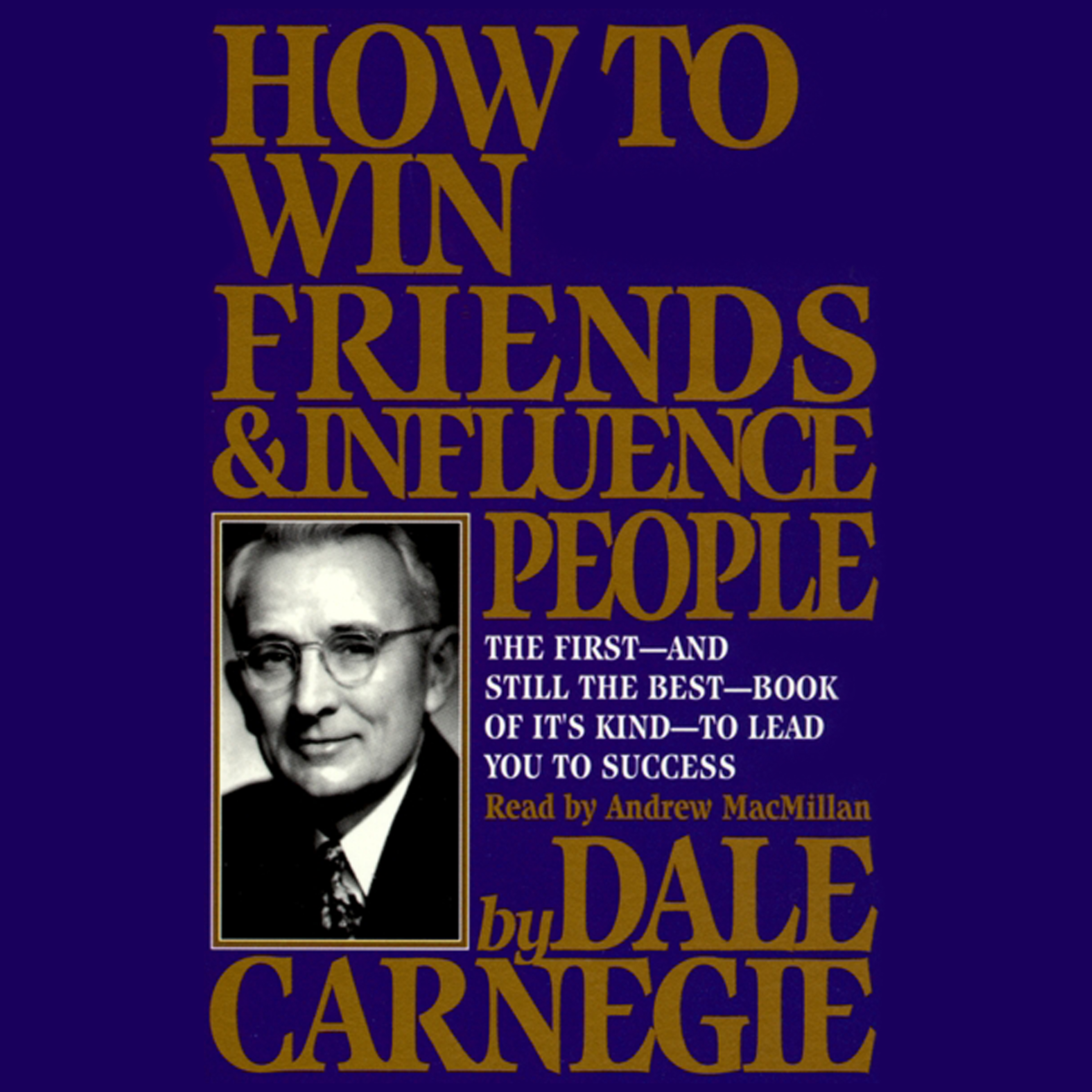 How To Win Friends And Influence People Audiobook by Dale