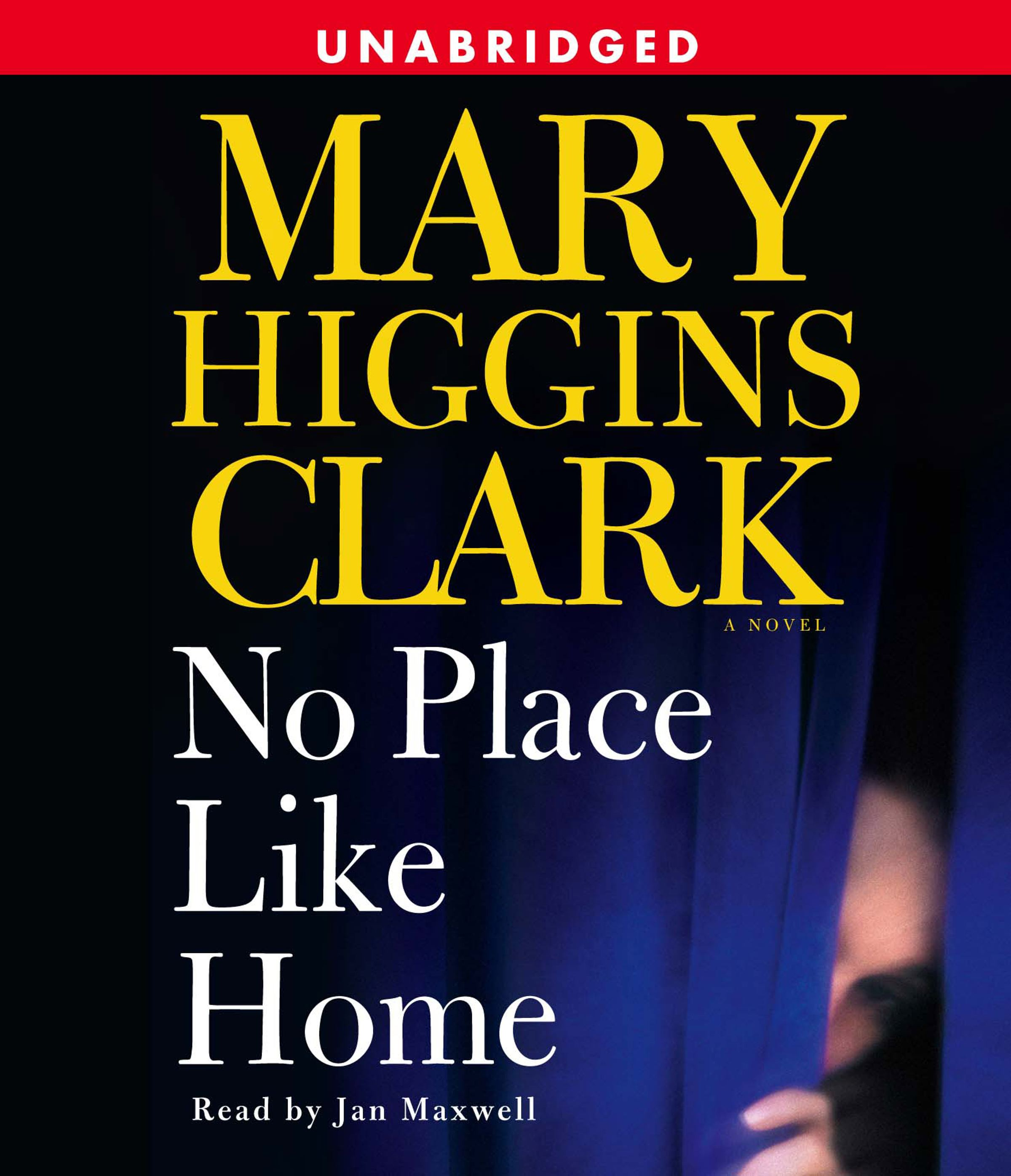 No Place Like Home Audiobook By Mary Higgins Clark, Jan
