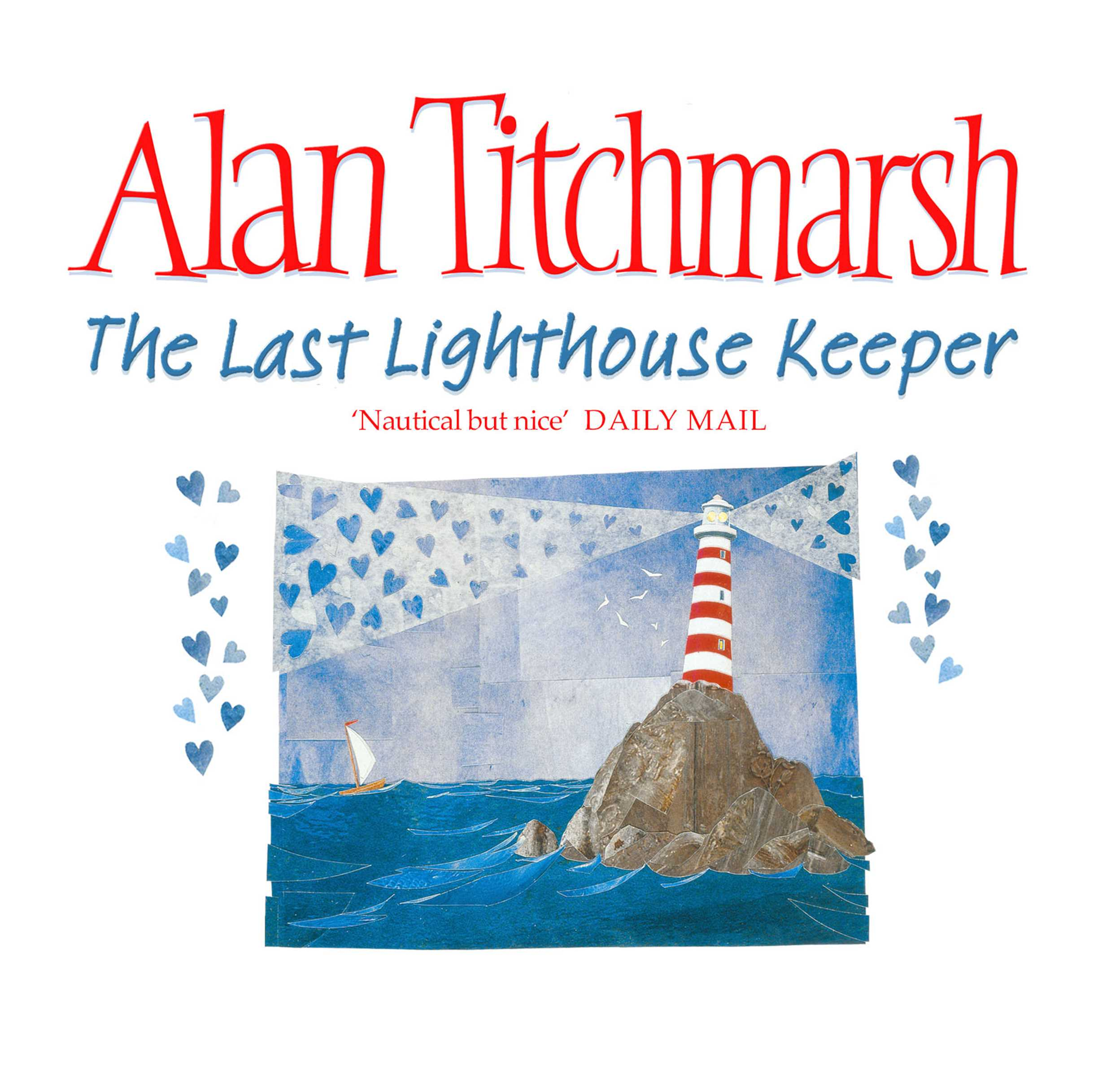 The Last Lighthouse Keeper Audiobook by Alan Titchmarsh, the