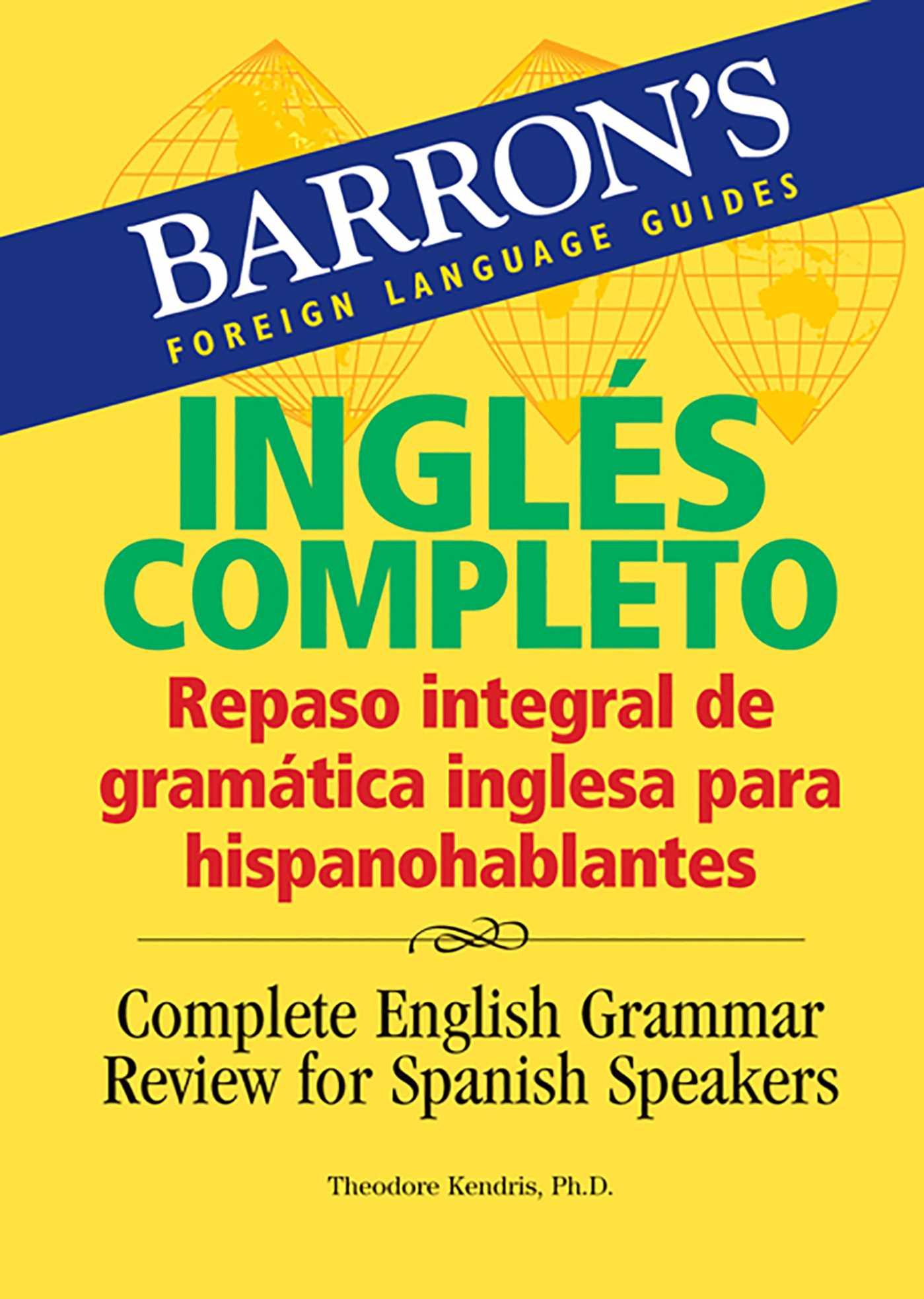 Inglés pleto Repaso integral de gramática inglesa para