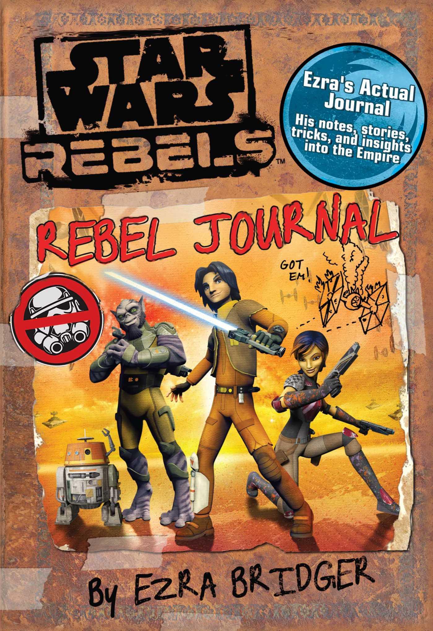 Star wars rebels rebel journal by ezra bridger 9780794432683 hr