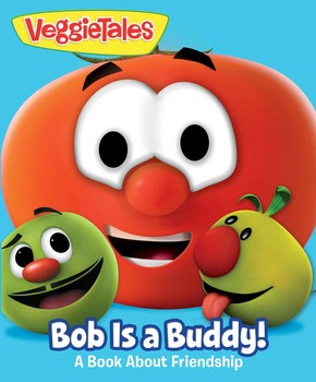 VeggieTales: Bob Is a Buddy!