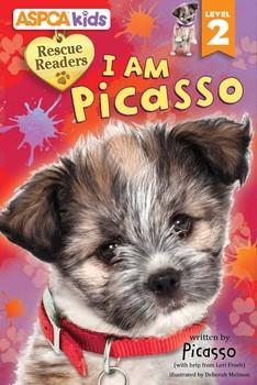 ASPCA kids: Rescue Readers: I Am Picasso   Book by Lori C