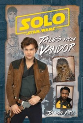 Solo: A Star Wars Story: Tales from Vandor