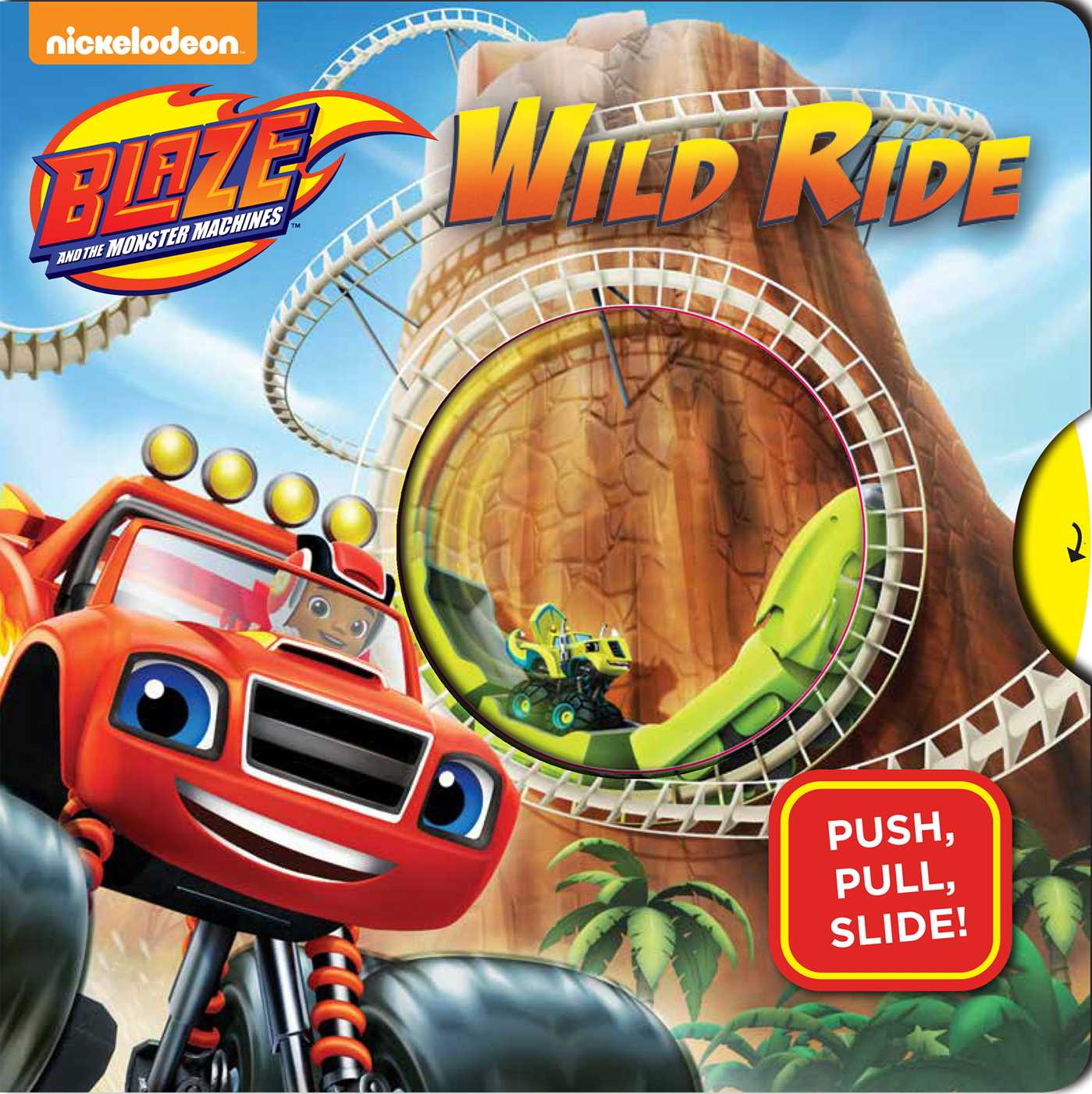 Blaze and the monster machines wild ride 9780794441227 hr