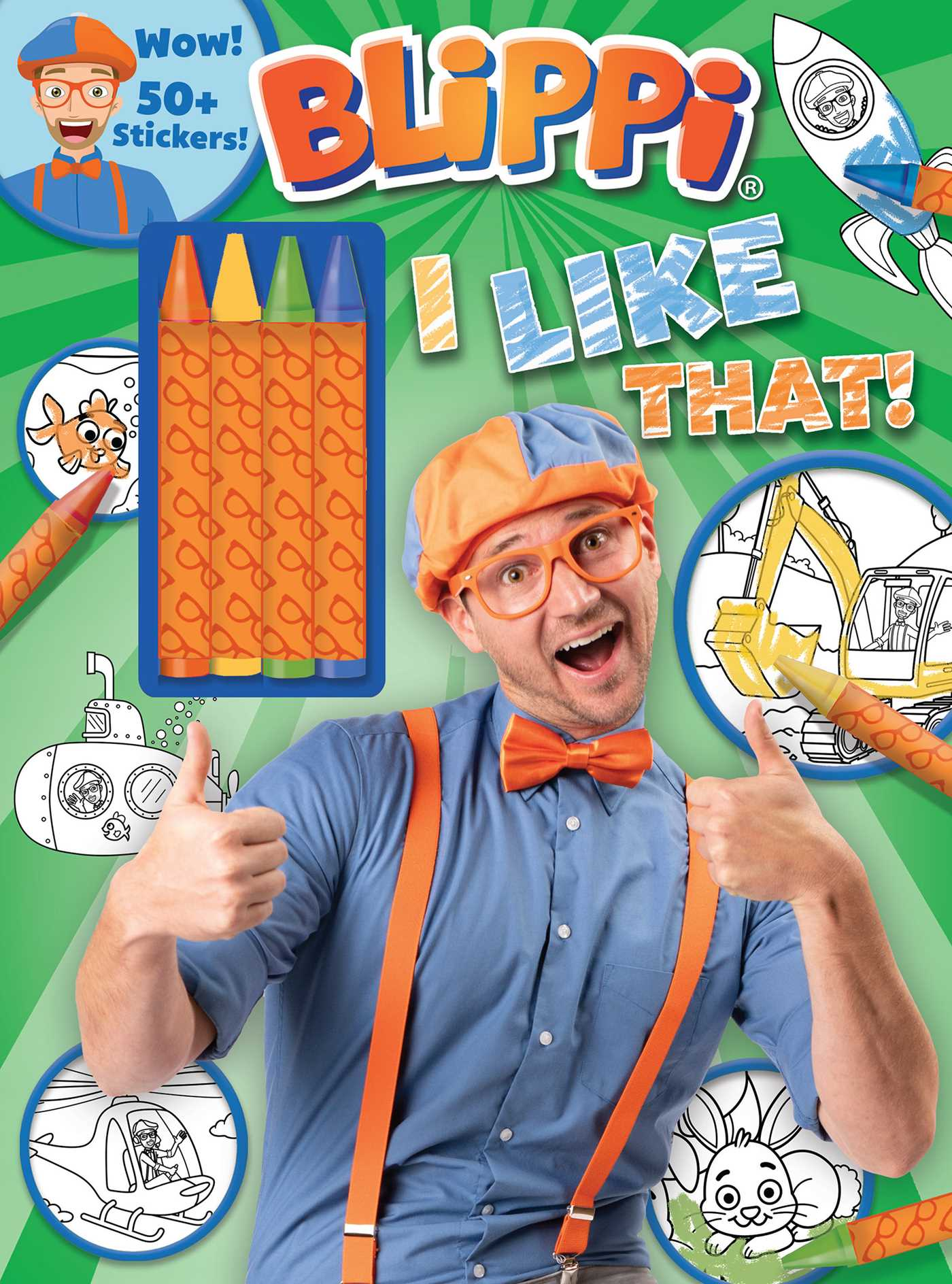 Blippi I Like That Coloring Book With Crayons Book By