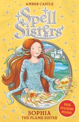 Spell Sisters: Sophia the Flame Sister