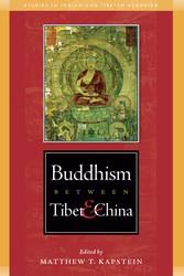 Buddhism Between Tibet and China