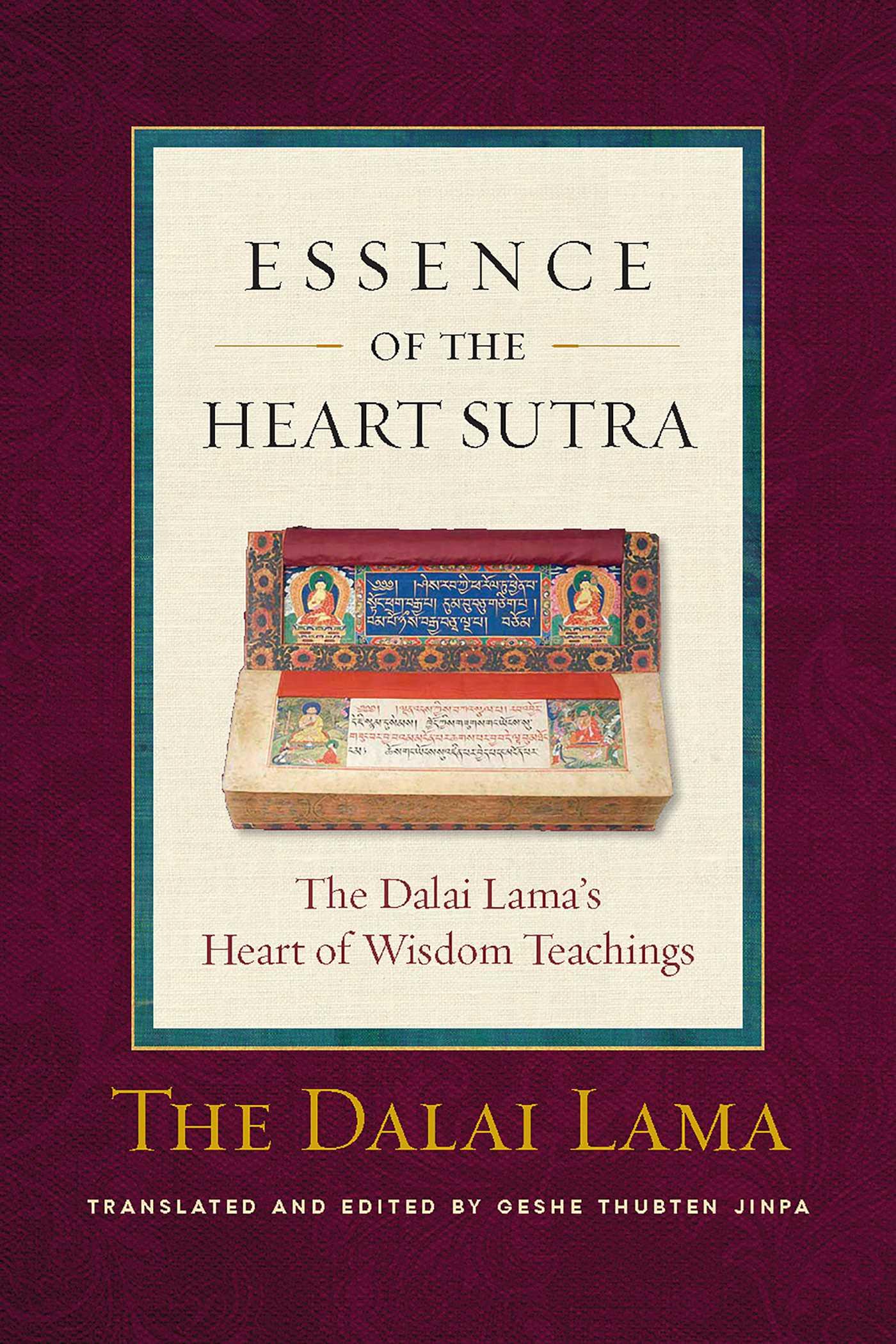Essence Of The Heart Sutra Ebook By Thupten Jinpa Dalai border=