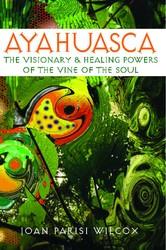 Ayahuasca 9780892811311