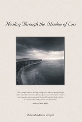 Healing Through the Shadow of Loss