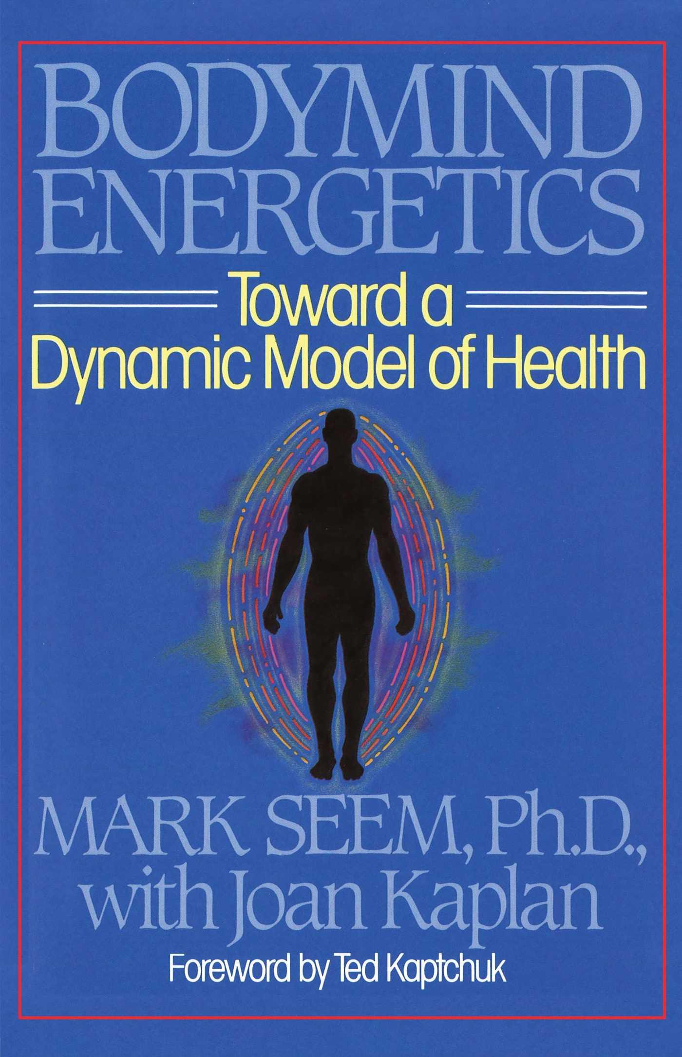 Bodymind energetics 9780892812462 hr