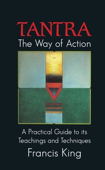 Tantra: The Way of Action