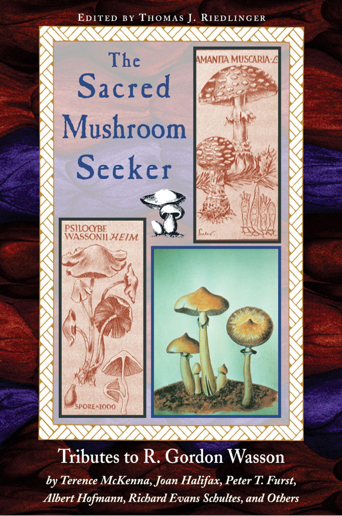 The sacred mushroom seeker 9780892813384 hr