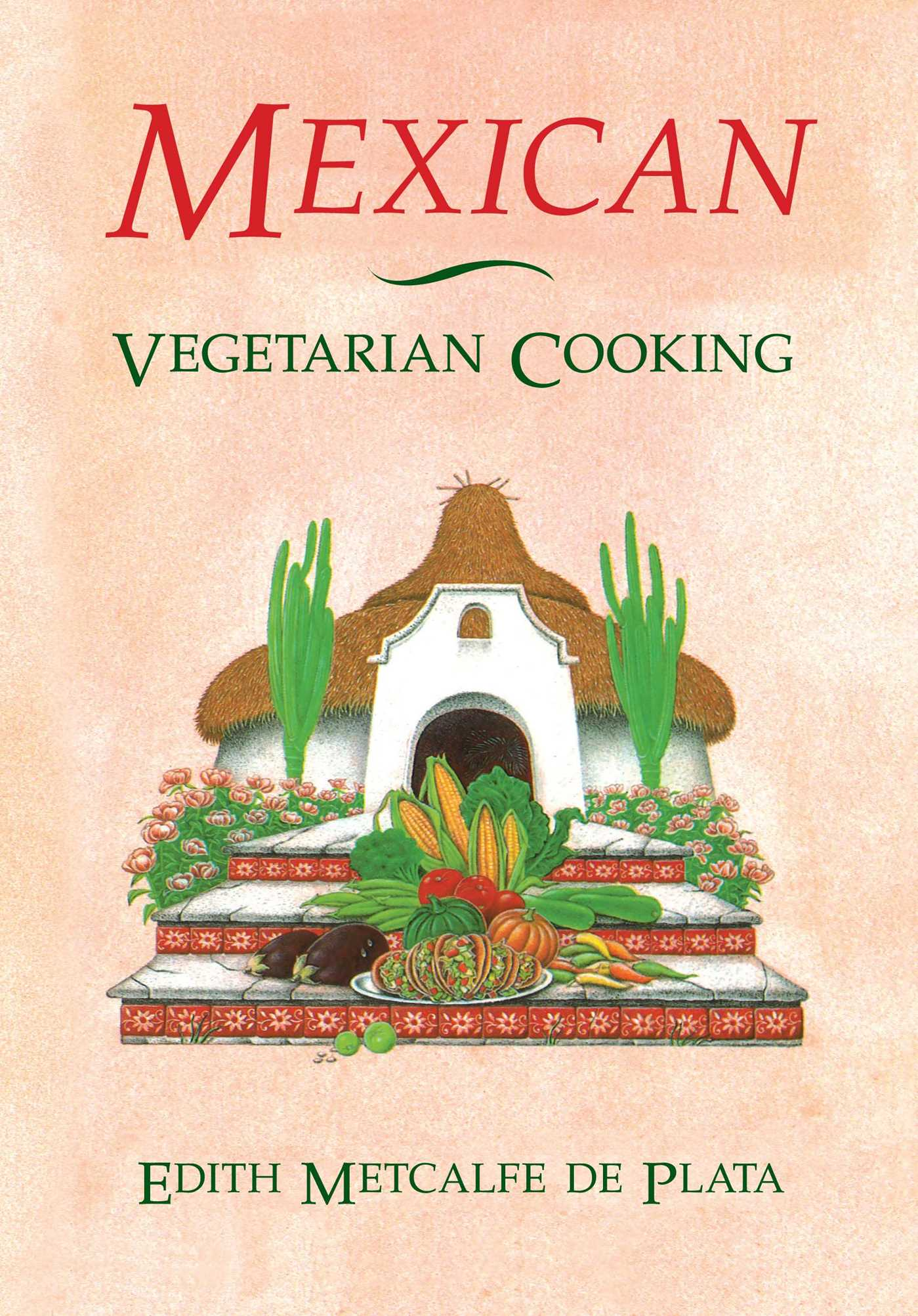 Mexican vegetarian cooking 9780892813414 hr