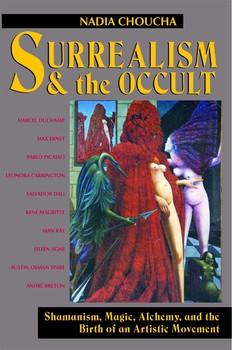 Surrealism and the Occult | Book by Nadia Choucha | Official