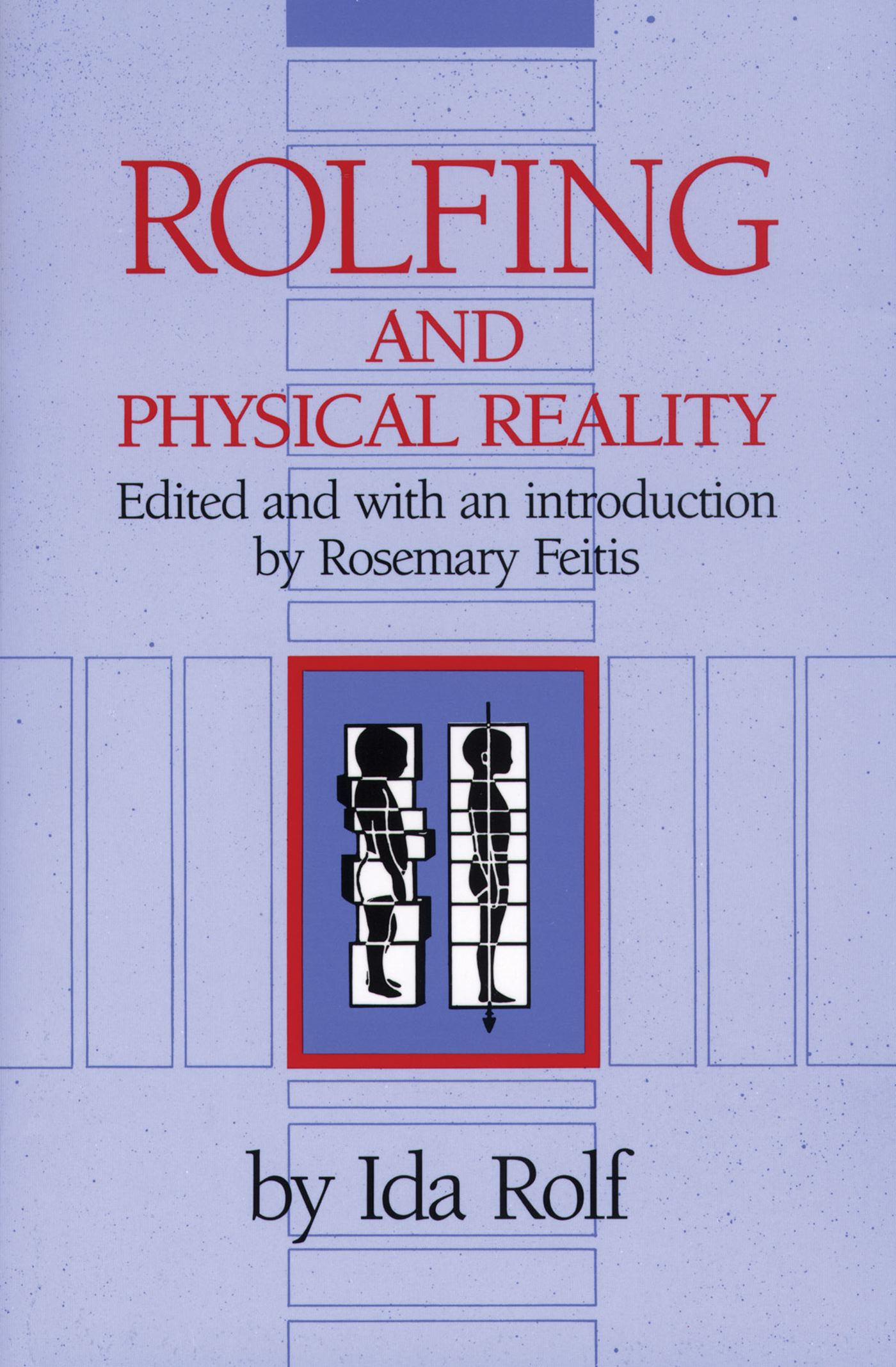 Rolfing and physical reality 9780892813803 hr