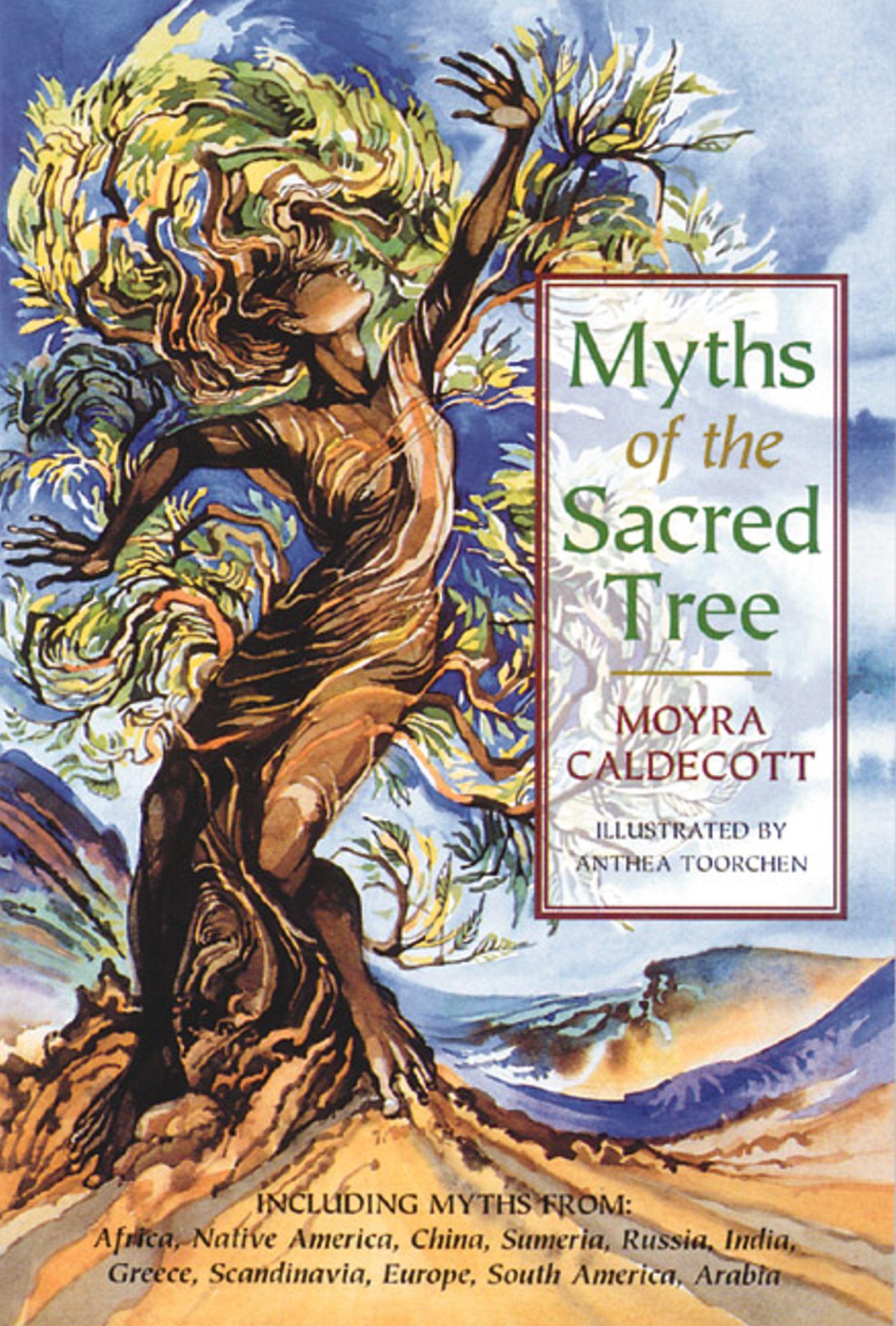 Myths of the sacred tree 9780892814145 hr
