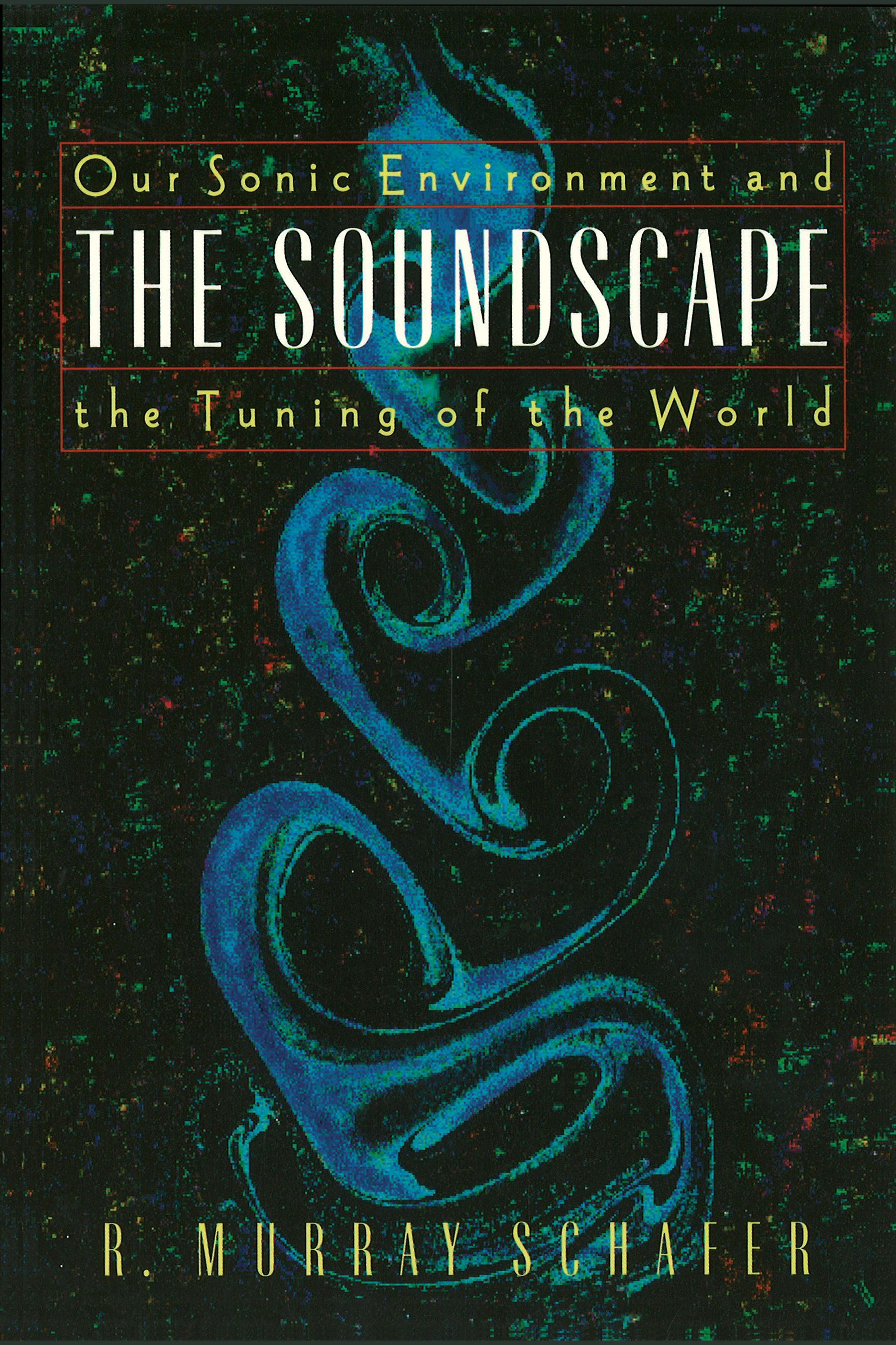 Kindle books direct download The Soundscape: Our