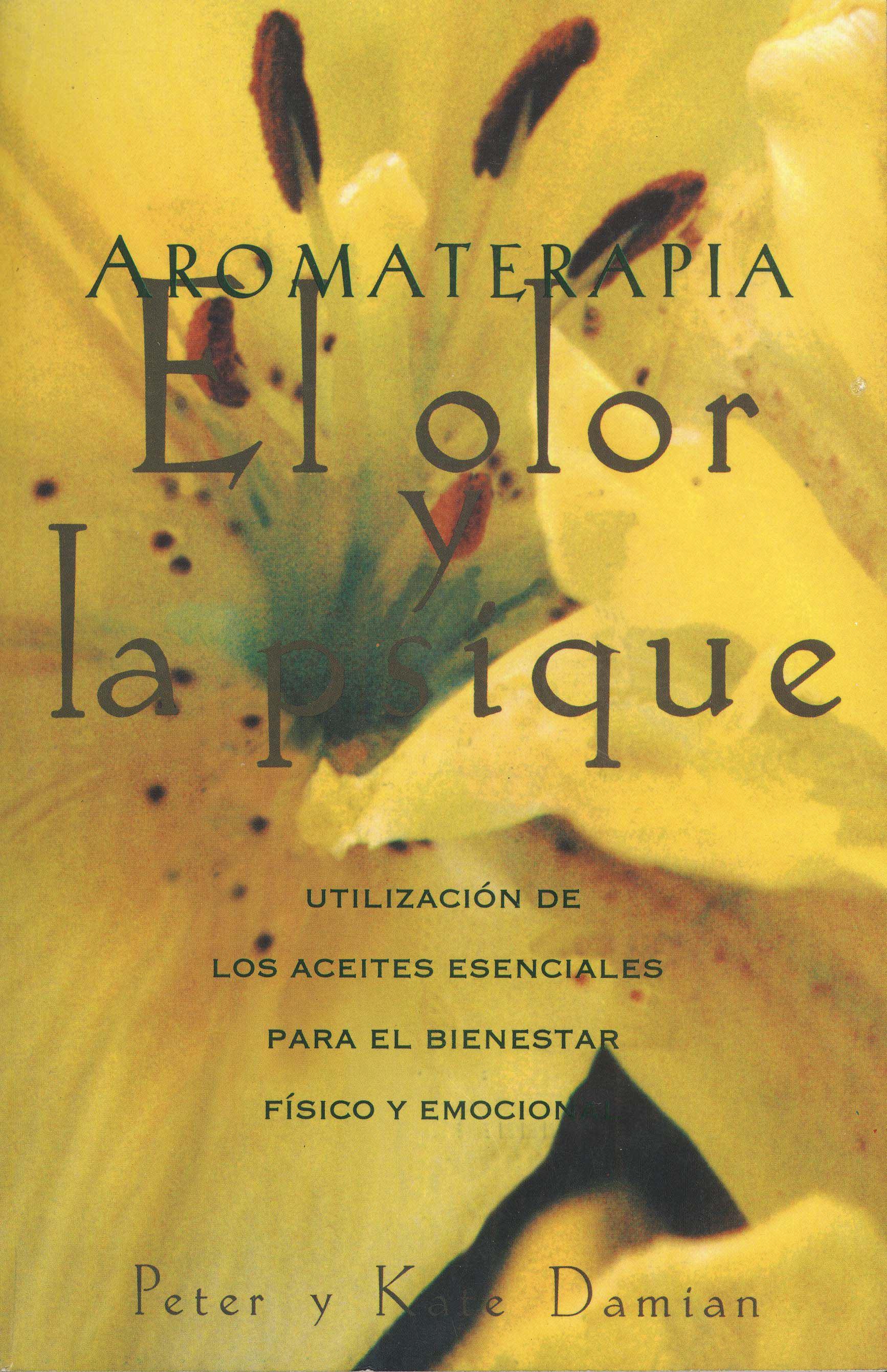 Aromaterapia el olor y la psique 9780892814732 hr