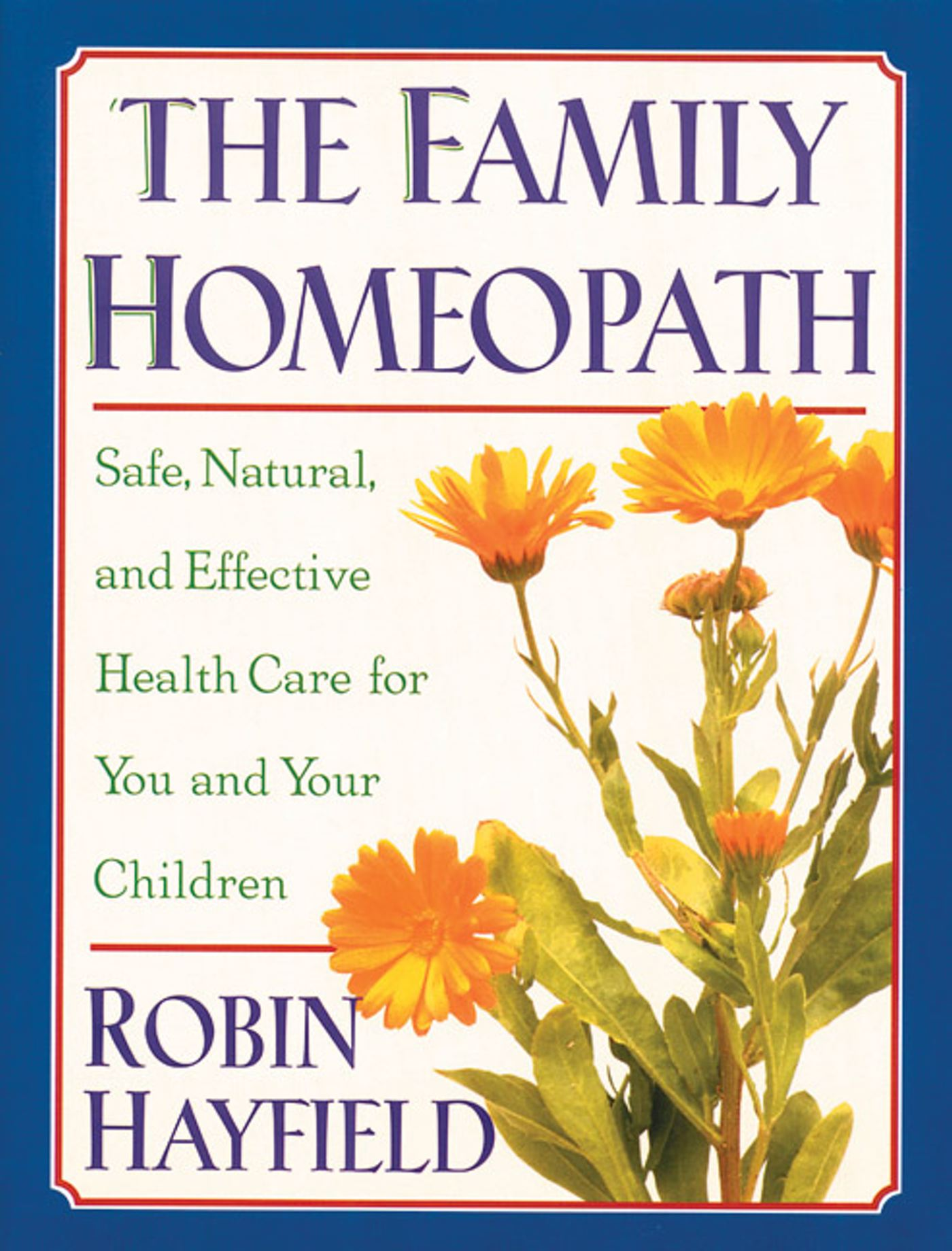 The family homeopath 9780892815326 hr