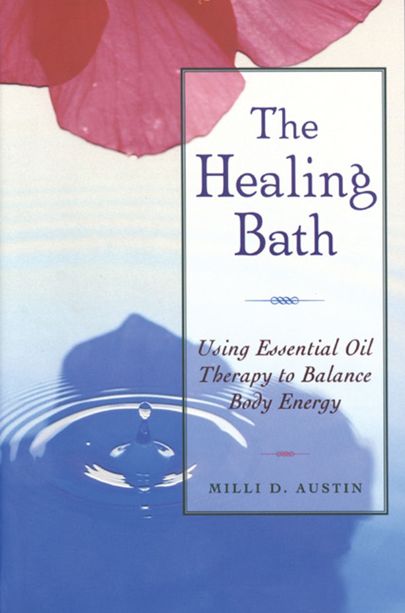 The Healing Bath | Book by Milli D. Austin | Official Publisher Page ...