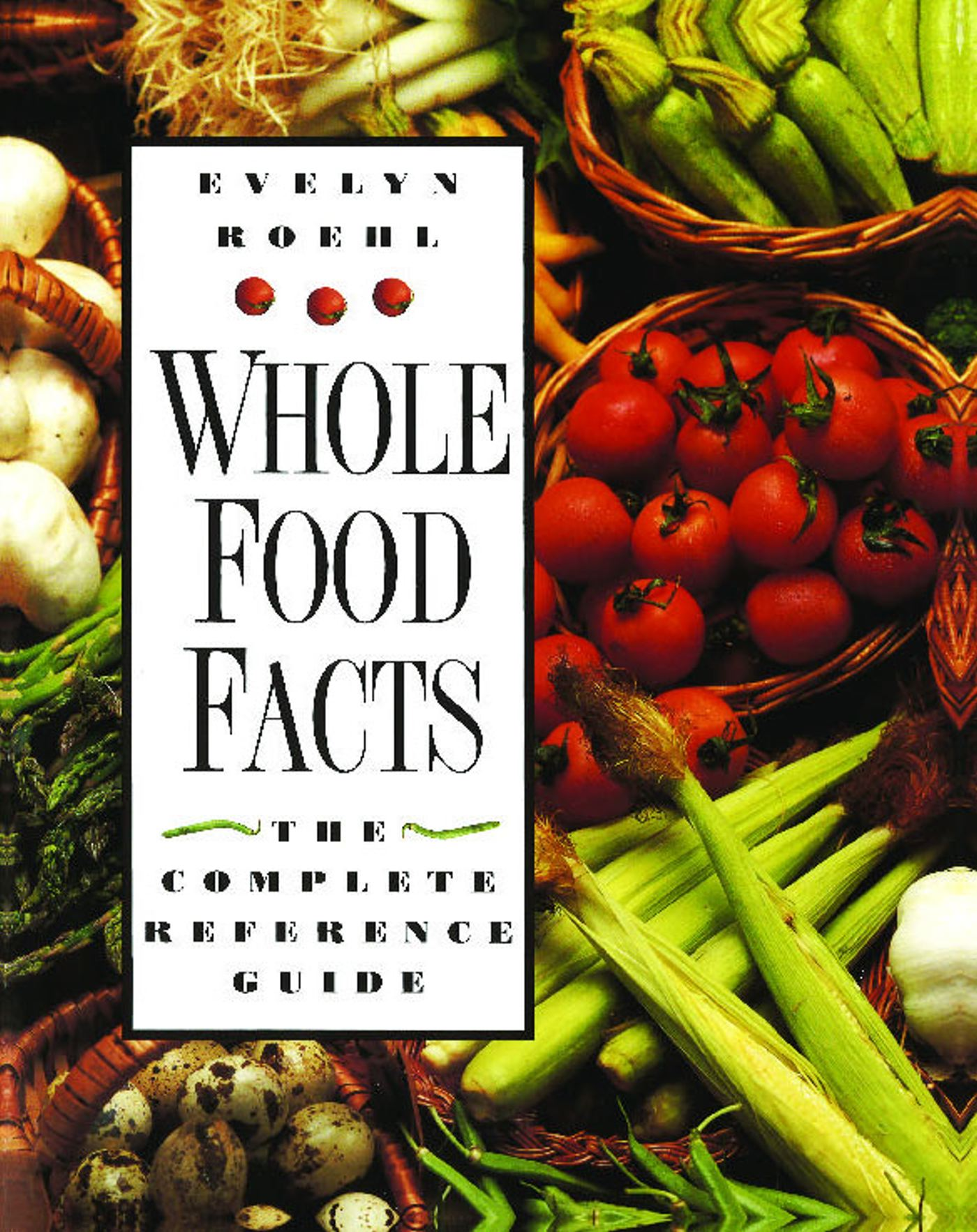 Whole food facts 9780892816354 hr