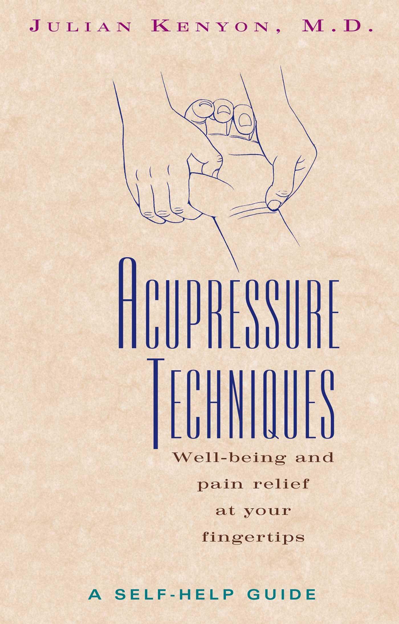 Acupressure techniques 9780892816415 hr