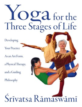 yoga for the three stages of life  booksrivatsa