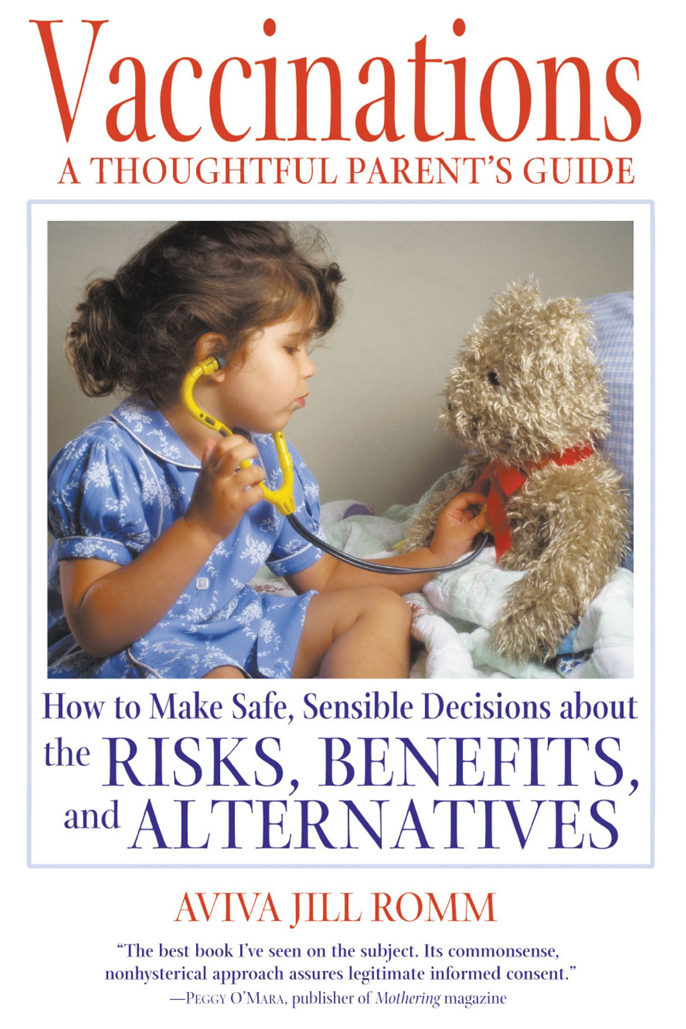 vaccinations a thoughtful parent s guide book by aviva jill romm rh simonandschuster com Parent Resolutions parent guide to children's books