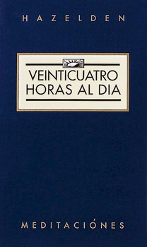Veinticuatro Horas al Dia (Twenty Four Hours A Day)