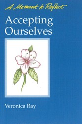 Accepting Ourselves Moments to Reflect