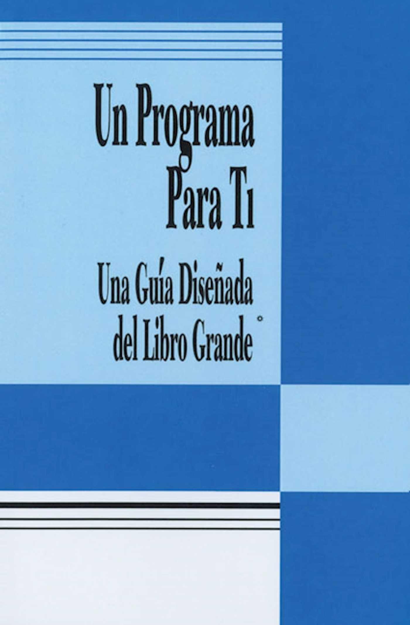 Un programa para ti a program for you book 9780894868740 hr