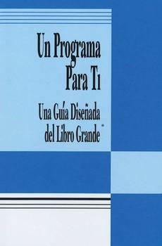 Un Programa Para Ti (A Program for You Book)