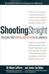 Shooting Straight