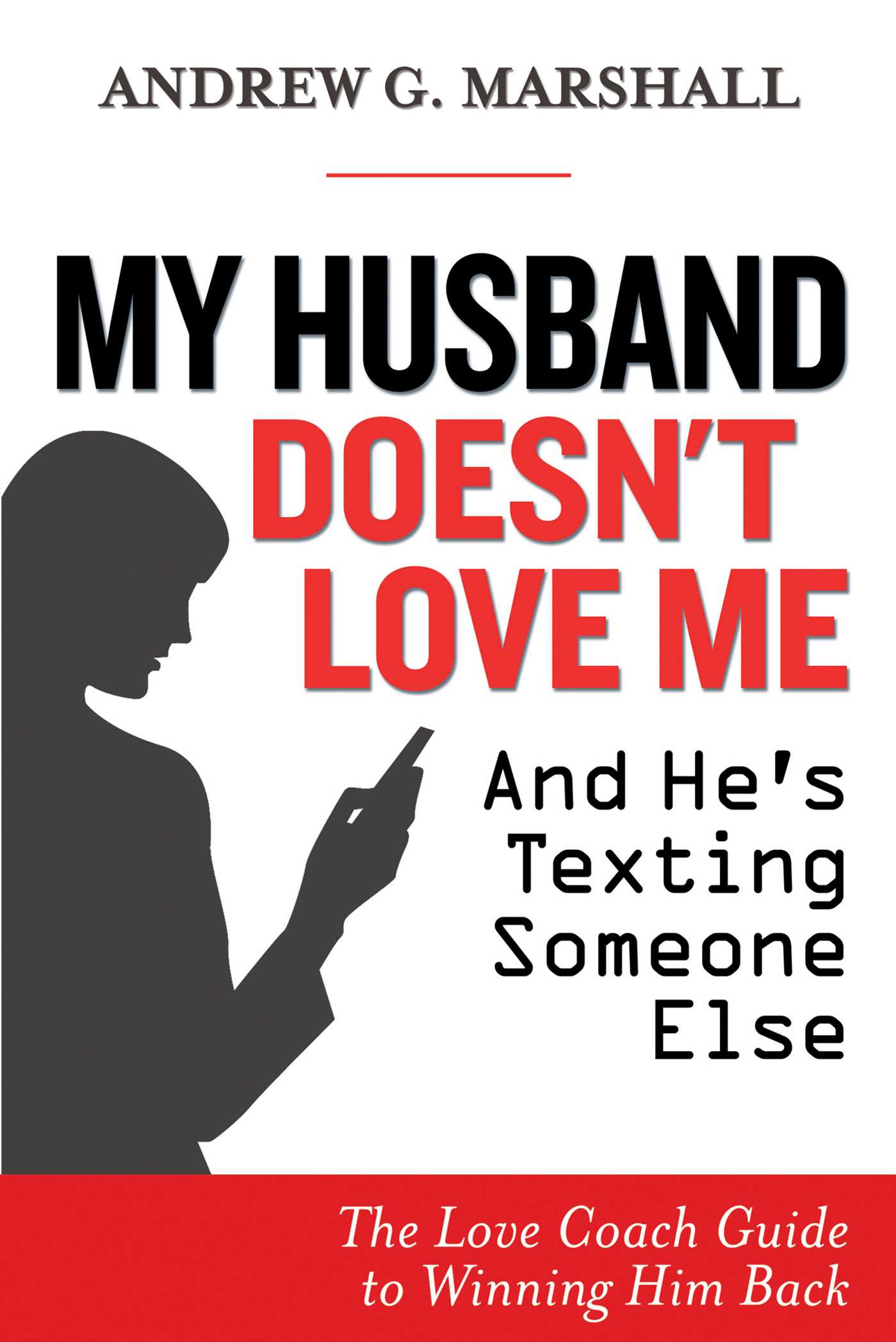 My husband never says he loves me