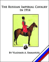 The Russian Imperial Cavalry in 1914