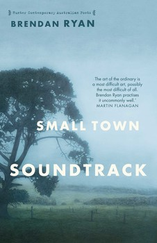 Small Town Soundtrack   Book by Brendan Ryan   Official Publisher ...